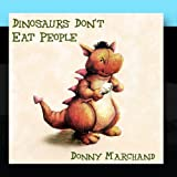 Dinosaurs Don't Eat People