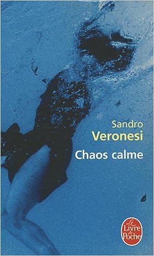 Chaos Calme Le Livre De Poche French Edition Veronesi