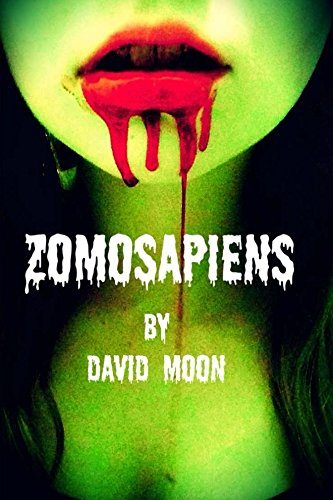 Book: ZomoSapienS by David Moon