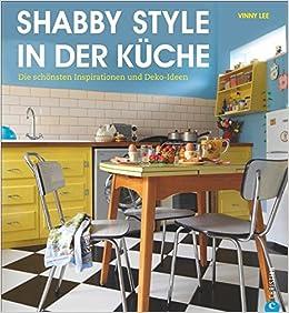 Shabby Style in der Küche: Die schönsten Inspirationen und Deko ...