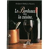 Le Bordeaux dans la cuisine