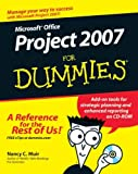 Microsoft Office Project 2007 for Dummies, Nancy C. Muir, 0470036516