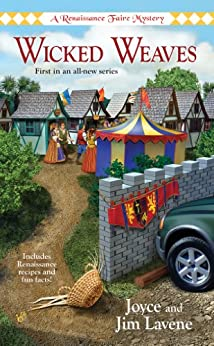 Wicked Weaves: A Renaissance Faire Mystery by [Lavene, Joyce, Jim Lavene]