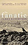 Front cover for the book The Fanatic by James Robertson