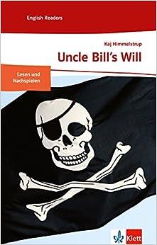 Uncle Bill's Will: Englische Lektüre für das 1. ...