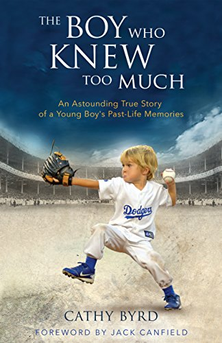 Download PDF The Boy Who Knew Too Much - An Astounding True Story of a Young Boy's Past-Life Memories