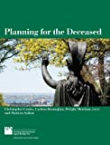 Planning for the Deceased, Carlton Basmajian and Christopher Coutts, 1611900824