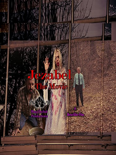 - Jezabel the Movie