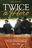Twice a Hero, Phil Tomkins, 1909304301