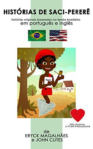 Histórias de Saci-Pererê: histórias originais baseadas na lenda brasileira (Lendas e Mitos do Brasil)