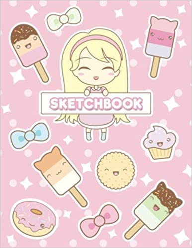 Amazon Com Sketchbook Cute Anime Girl Kawaii Food 120 Pages Of