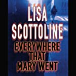Everywhere That Mary Went | Lisa Scottoline