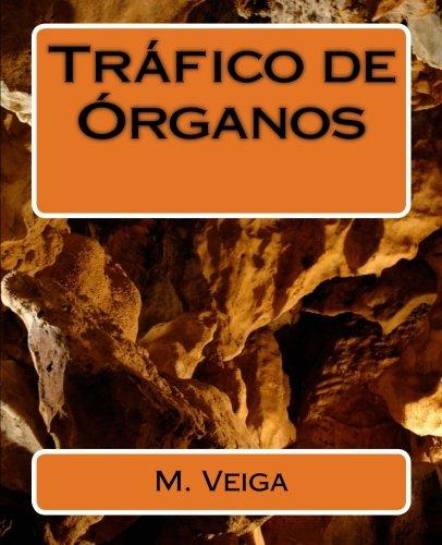 Trfico de rganos (Spanish Edition)
