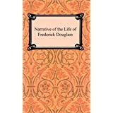 The Narrative of the Life of Frederick Douglass [with Biographical Introduction]