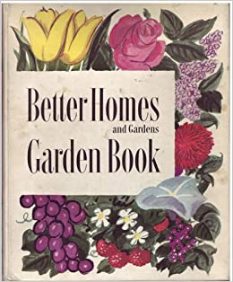Better Homes And Gardens Garden Book Better Homes And Gardens