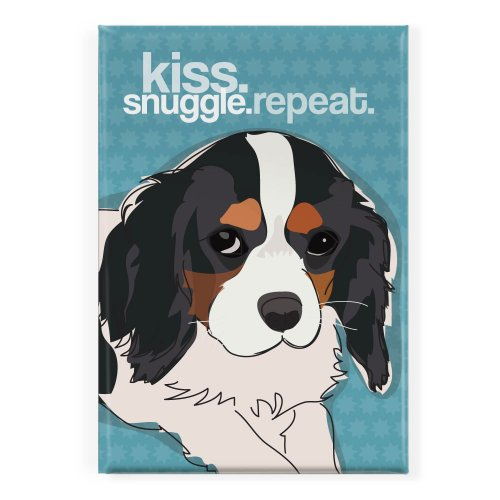 Pop Doggie Kiss Snuggle Repeat Tri Color Cavalier King Charles Spaniel Fridge - King Magnet Cavalier Charles