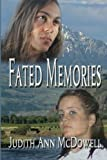 img - for Fated Memories (Volume 1) book / textbook / text book