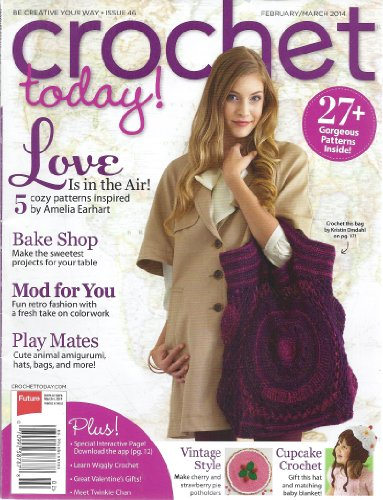 Crochet Today Magazine (Crochet Today (February/March 2014 - Issue 46))