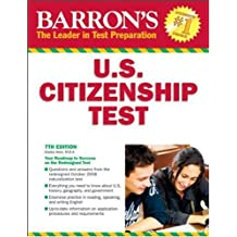 Barron's U.S. Citizenship Test (Barron's United States Citizenship Test)
