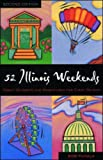 img - for 52 Illinois Weekends (52... Weekends) book / textbook / text book