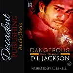 Dangerous: Black Hills Wolves, Book 24 | D.L. Jackson