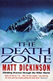img - for The Death Zone: Climbing Everest Through the Killer Storm [Paperback] book / textbook / text book