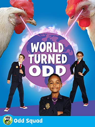Odd Squad - The World Turned