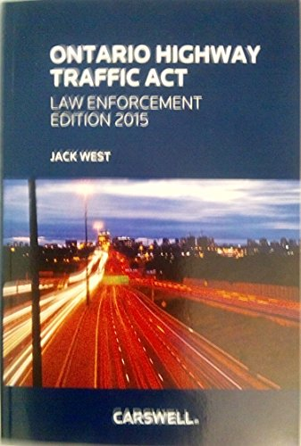 Ontario Highway Traffic Act - Law Enforcement Edition 2015