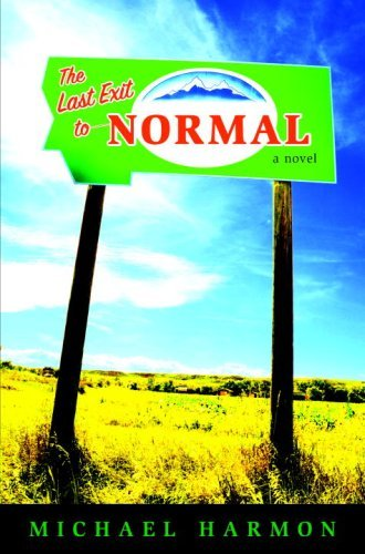 The Last Exit to Normal (English Edition)