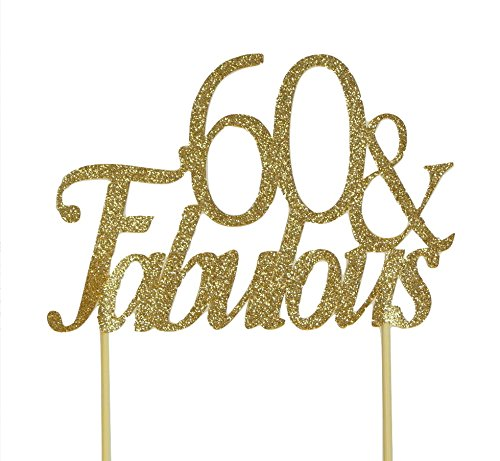 All About Details Gold 60-&-fabulous Cake - 60th Birthday Cake Topper Gold
