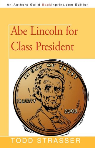 Abe Lincoln for Class President pdf