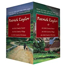 Patrick Taylor Irish Country Boxed Set: An Irish Country Doctor, An Irish Country Village, An Irish Country Christmas
