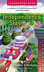 Independence Slay (Celebration Bay Mystery)