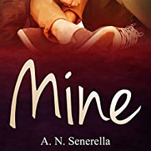 Mine Audiobook by A. N. Senerella Narrated by Keyla McClure