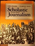 Scholastic Journalism, English, Earl and Hach, Clarence, 0813813905