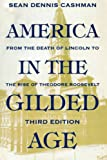 America in the Gilded Age: Third Edition
