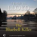 The Bluebell Killer   Frances Lloyd