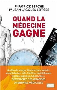 """Afficher """"Quand la médecine gagne"""""""