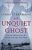 An Unquiet Ghost (Mina Scarletti Mystery)