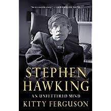 Stephen Hawking: An Unfettered Mind (MacSci) by Kitty Ferguson (2013-03-05)
