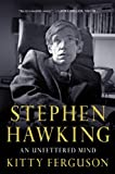 Front cover for the book Stephen Hawking: An Unfettered Mind (Macsci) by Kitty Ferguson