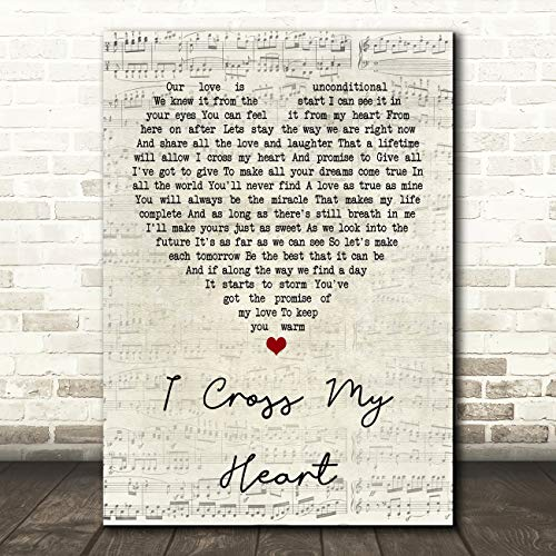 I Cross My Heart Script Heart Quote Song Lyric Wall Art Gift - Cross Heart Wall