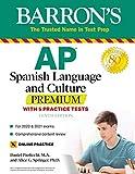 AP Spanish Language and Culture Premium: With 5