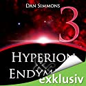 Hyperion & Endymion 3 Audiobook by Dan Simmons Narrated by Detlef Bierstedt