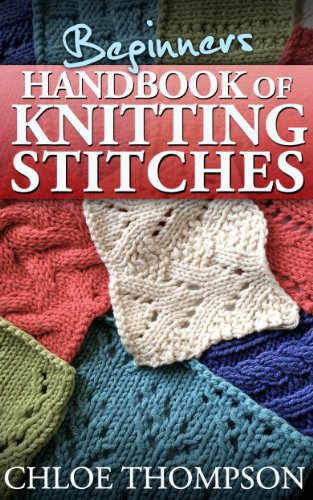Beginners Handbook Of Knitting Stitches Learn How To Knit Great New