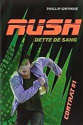 Rush, Contrat 1 : Dette de sang