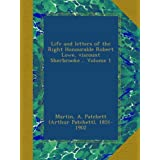 Life and letters of the Right Honourable Robert Lowe, viscount Sherbrooke .. Volume 1