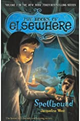 Spellbound (Turtleback School & Library Binding Edition) (Books of Elsewhere) by Jacqueline West (2012-05-24)