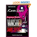 VANISHED and DARK SECRET: Complete two-book series