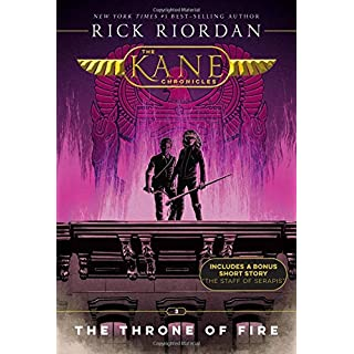 The Kane Chronicles, Book Two The Throne of Fire (The Kane Chronicles, Book Two) (The Kane Chronicles (2))